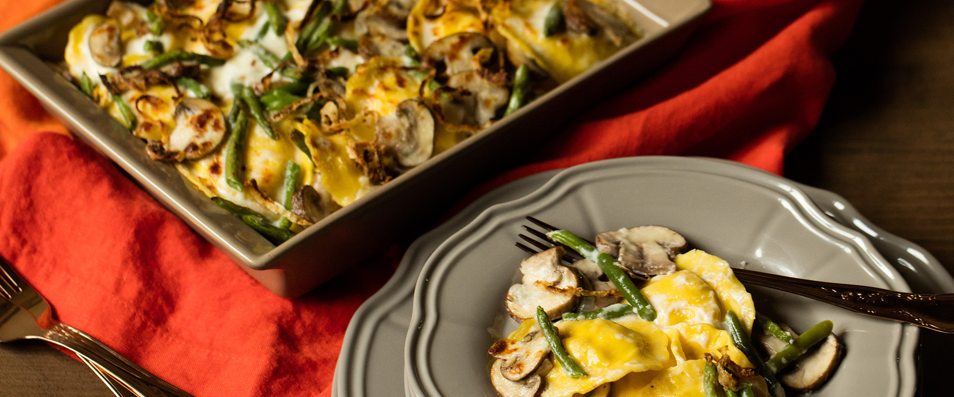 MUSHROOMS_RAVIOLI_GREENBEAN_CASSEROLE_desktop.jpg